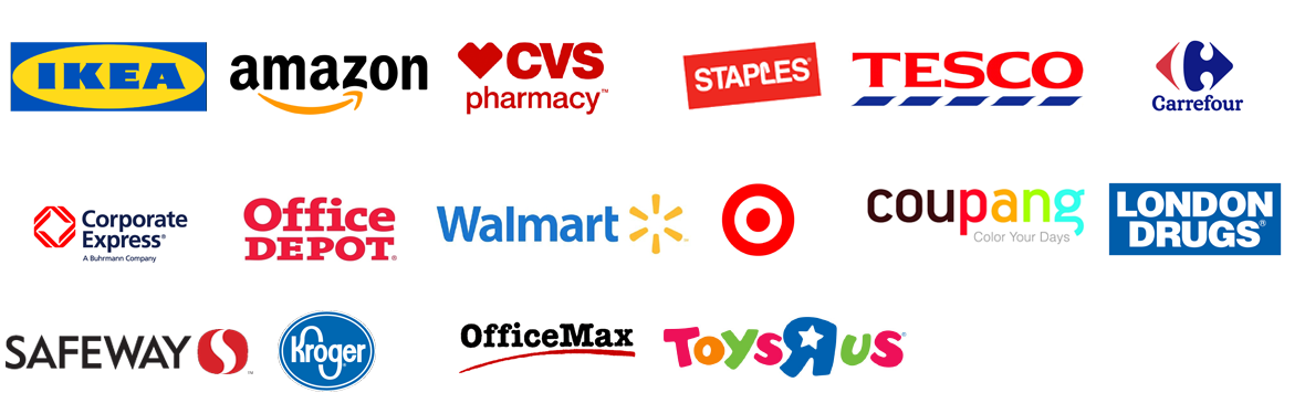 IKEA, amazon, cvs pharmacy, STAPLES, TESCO, Carrefour, Corporate Express, Office DEPOT, Walmart, ???, coupang, LONDON DRUGS, SAFEWAY, Kroger, OfficeMax, TOYSRUS